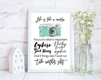 Photography quotes, Photography gifts, Photography Prints, Camera quote, Life is like a camera, 3 different sizes, Teal floral camera