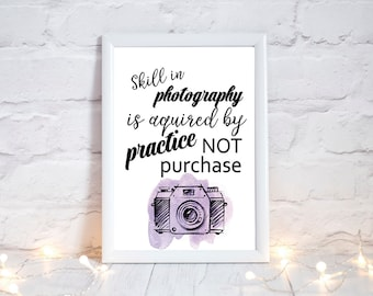 camera print, Photo prints, photography prints, photography quotes, skills in photography, camera quote, 3 different sizes, purple camera
