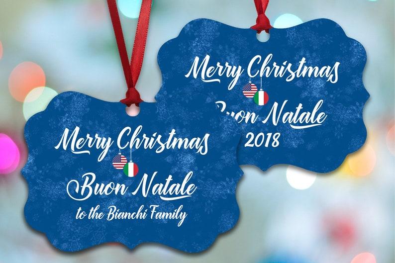 Buon Natale Ornament.Italian American Bilingual Holiday Ornament Personalized Christmas Decoration Merry Christmas Buon Natale Italian Christmas Custom