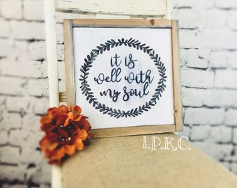 It Is Well With My Soul, Well With My Soul, Farmhouse Decor, Farmhouse Sign, Farm House Sign, Farm House Decor, Farm Decor, Framed Sign