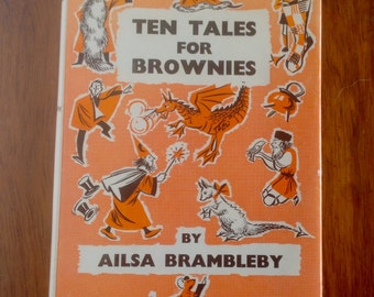 Vintage Children's Book. Ten Tales For Brownies by Ailsa Brambleby. 1977.
