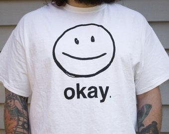 okay // tshirt