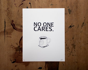 no one cares // screen print