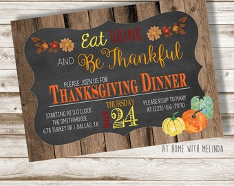 Thanksgiving Dinner Invitation, Thanksgiving, November, Dinner Invitation, Thankful, Eat Drink and Be Thankful, Holidays, DIGITAL FILE ONLY