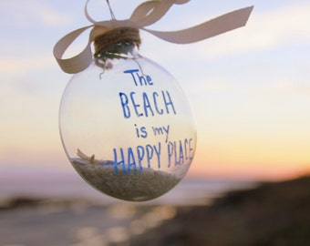 Beach Ornament, Coastal Christmas, The Beach is My Happy Place, Christmas Ornament