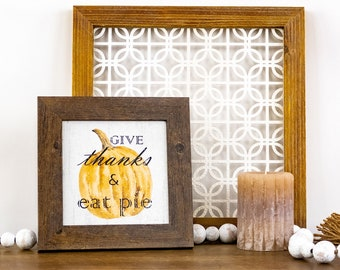"""Give Thanks & Eat Pie 