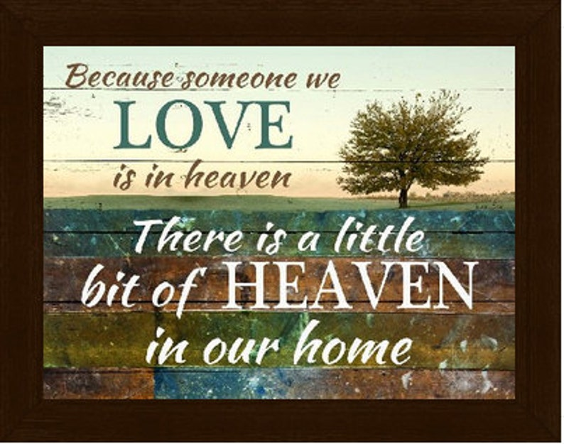 Because Someone You Love is in Heaven Home Barnwood Religious Framed Art Decor 13x16