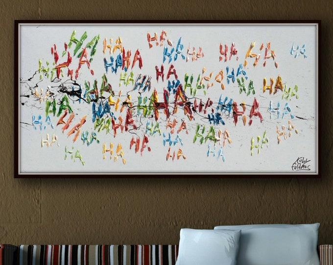 "HA HA HA !! 55""  painting ! Pop art beautiful painting  original oil painting on canvas, handmade texture by Koby Feldmos"