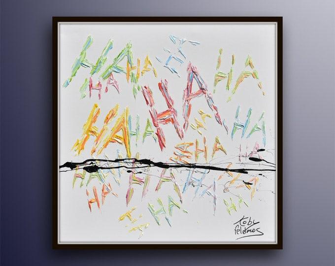 "HA HA HA !! 35""  painting ! Pop art beautiful painting  original oil painting on canvas, handmade texture by Koby Feldmos"