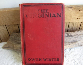 The Virginian 1914 By Owen Wister Antique Book