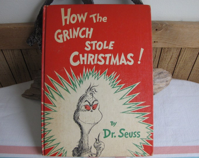 The Grinch Who Stole Christmas 1957 1st Edition Dr. Seuss Vintage Holiday Children's Books
