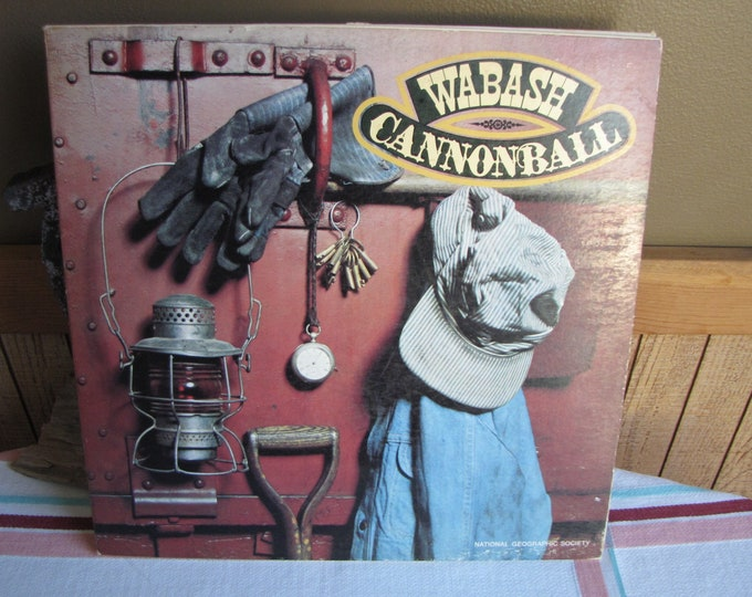 The Wabash Cannonball Railroad Songs National Geographic Society 1977 Vintage Music