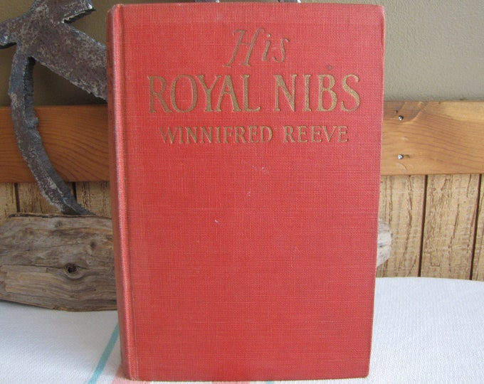 His Royal Dibs Winifred Eaton Reeve 1st Edition 1925 Vintage Books and Literature