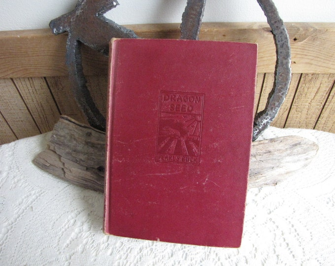 Pearl S. Buck Dragon Seed Vintage Book 1945 Vintage Fiction and Literature