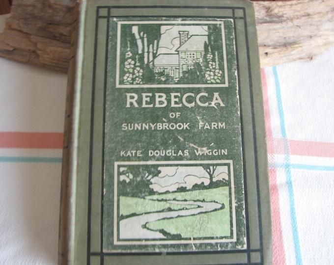 Rebecca of Sunnybrook Farm 1st Edition Antique Books and Literature
