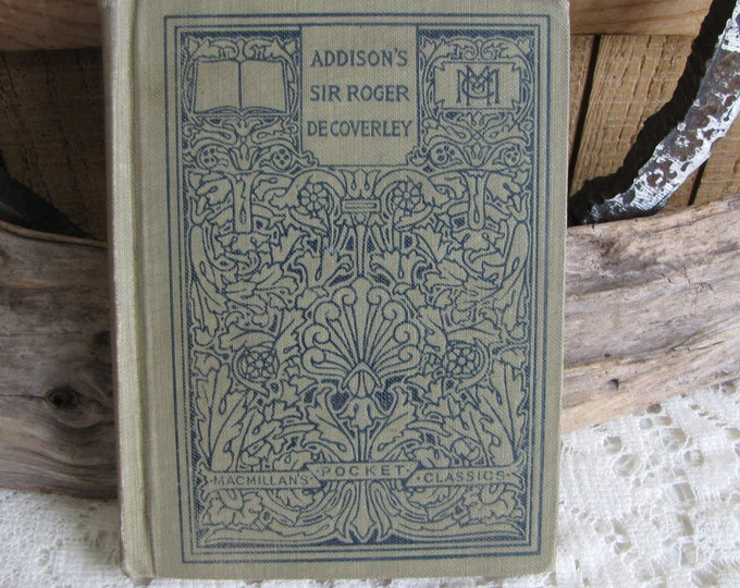 Joseph Addison McMillan's Pocket Classics Sir Roger De Coverley Essays From the Spectator Antique Books and Authors