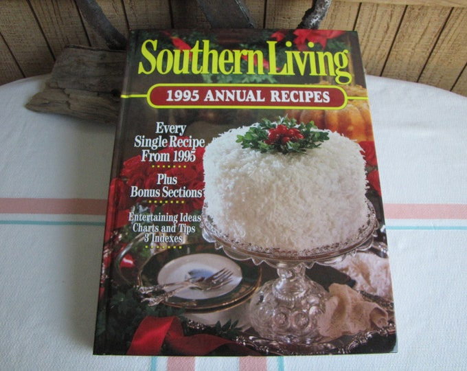 Southern Living 1995 Annual Recipes Cookbook Vintage Cookbooks