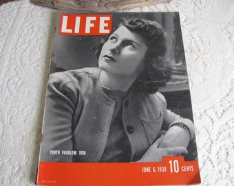 Life Magazines 1938 June 6 Youth Problem: 1938 Vintage Magazines and Advertising