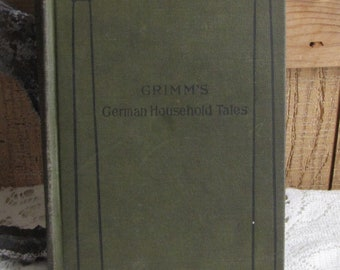 Grimm's Household Tales Antique Books and Fairy Tales Riverside Literature Series