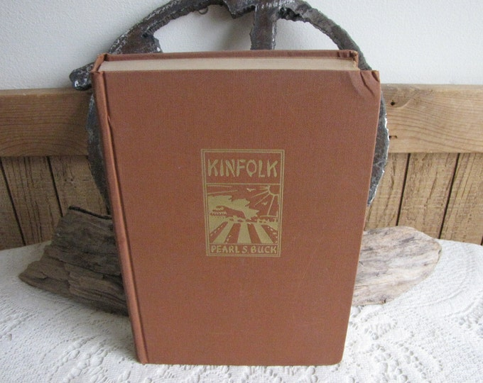Pearl S. Buck Kinfolk 1949 Vintage Fiction and Literature