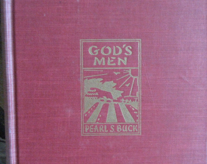 Pearl S. Buck God's Men Vintage Book 1951 Copyrighted Fiction and Literature