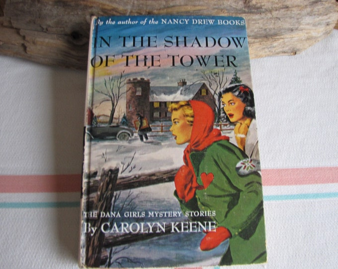 In the Shadow of the Tower The Dana Girls Book Series #3 1934 1st Edition Vintage Young Adult Books and Fiction