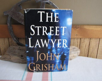 The Street Lawyer by John Grisham 1998 1st Edition Vintage Fiction and Legal Thrillers