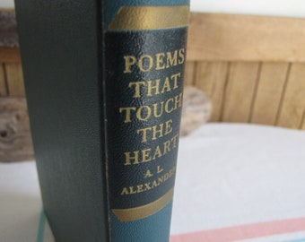 Poems That Touch The Heart A.L. Alexander Signed Copy 1st Edition 1941 Vintage Books and Literature