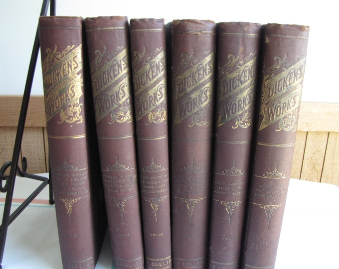 Dickens Works 1892 6 volumes New York; Peter Fenelon Collier, Publisher Antique Books