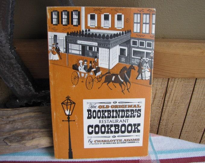 The Old Original Bookbinder's Restaurant Cookbook Charlotte Adams 1961 Vintage Cookbooks