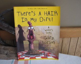 There's a Hair in my Dirt A Worm's Story Gary Larson Vintage Graphic Novels and Comics