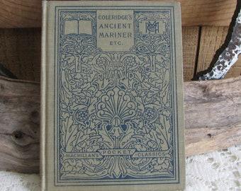 Samuel Taylor Coleridge McMillan's Pocket Classics Ancient Mariner, Kubla Kahn and Christabel Antique Books and Authors