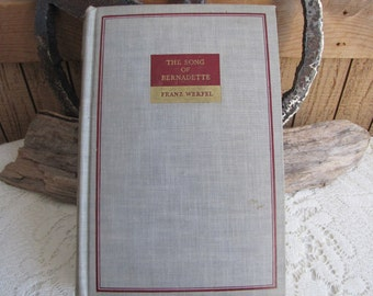Song of Bernadette 1942 Vintage Book and Literature