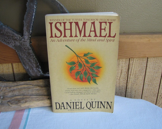 Ishmael An Adventure of the Mind and Spirit Daniel Quinn 1993 Vintage Books