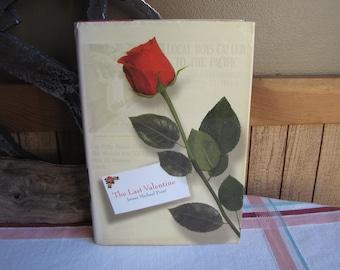 The Last Valentine James Michael Pratt 1996 First Edition Vintage Fiction and Literature