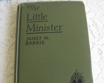 The Little Minister James M. Barrie Antique Books and Literary Fiction