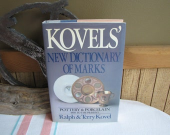 Kovels' New Dictionary of Marks Porcelain and Pottery 1986 Vintage Antique Reference Books