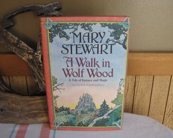 A Walk in Wolf Wood Mary Stewart 1st Edition 1980 Vintage Fantasy and Literature