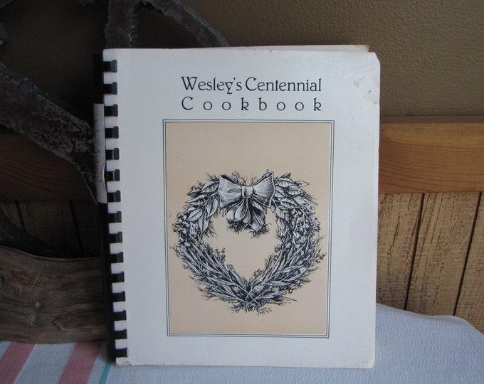 Wesley Centennial Cookbook Wesley United Methodist Church Elgin IL Vintage Cookbooks