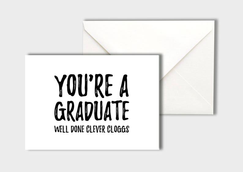You/'re A Graduate Graduation Card
