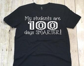 My Students Are 100 Days Smarter Teacher T-shirt, 100th Day Of School T-shirt, 100th Day Teacher Shirt, Teacher Team Shirts, Teacher Shirts
