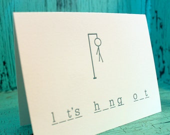 Let's Hang Out Letterpress Greeting Card