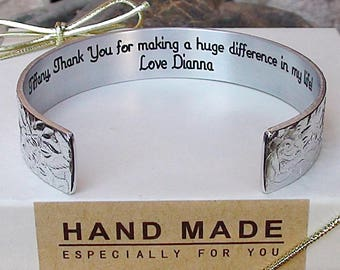 Personalize Me ~ Thank You for making a huge difference in my life! Love Dianna. Cuff Bracelet Teacher, Mentor Nanny Gift Jewelry