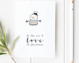 Christmas Card for Boyfriend, Christmas Card for Girlfriend To The One I Love At Christmas Christmas Card for Husband for Wife Cute Romantic