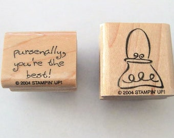 Craft Supplies ~   Rubber Stamps  2/set    Purse -  'Pursenally You're The Best!'   small  Wood mounted  Stamp  Stampin Up!  SU!  2004