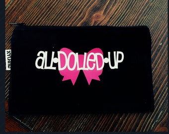 All dolled up makeup bag, cosemetic bag, gifts for her, makeup bag