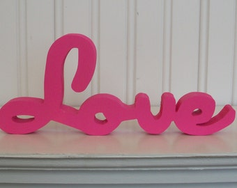 Love Wood Sign - Raspberry Ice Love Sign - Painted Wood Letter Home Decor