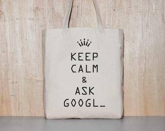 Canvas tote bag, cotton tote bag, eco bag, book bag, bag for school, funny design bag, birthday gift, KEEP CALM & ask GOOGLE
