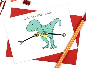 I Love You This Much T-Rex Father's day dinosaur greeting card - also perfect for Mother's Day, anniversaries and birthdays