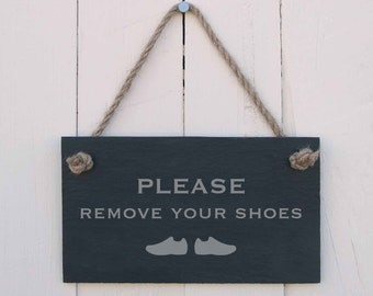 Slate Hanging Sign 'Please Remove Your Shoes' (SR181)